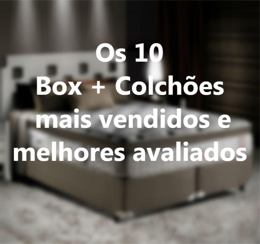 """Os 10 """"Box + Colchões"""" mais vendidos e melhores avaliados"""